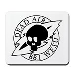 DEAD AIR Mousepad