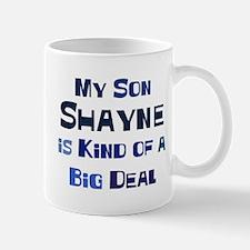 My Son Shayne Mug