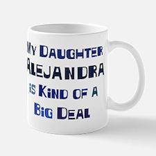 My Daughter Alejandra Mug