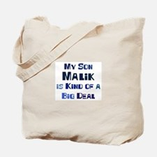 My Son Malik Tote Bag