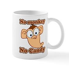 No Monkey No Candy Mug