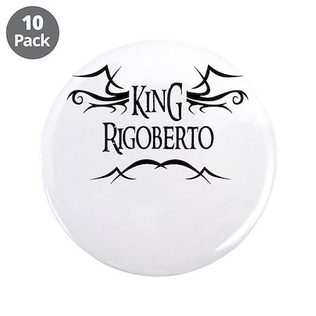 King Rigoberto 3.5 Button (10 pack)