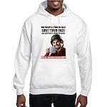 Shut Your Face Hooded Sweatshirt