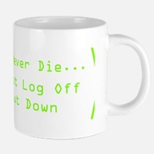 IT Guys Never Die DKTNSP.pn 20 oz Ceramic Mega Mug