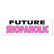Future Shopaholic Bumper Car Sticker