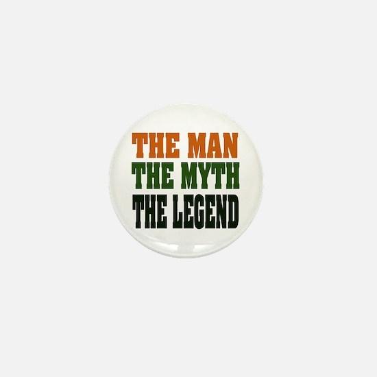 The Man, The Myth, The Legend Mini Button
