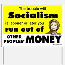 Thatcher Socialism Quote Yard Sign