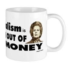 Thatcher Socialism Quote Mug