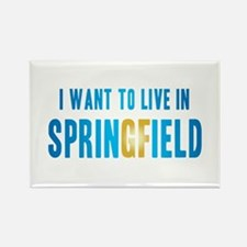 I Want To Live In Springfield Rectangle Magnet