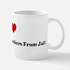 I Love Bailing Out Fat Hooker Mug