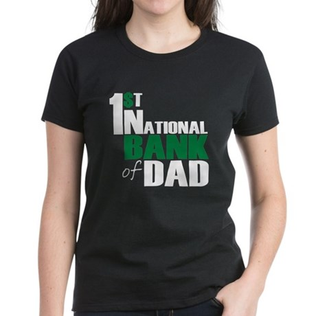 Bank of Dad Women's Dark T-Shirt