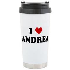 I Love ANDREA Travel Mug