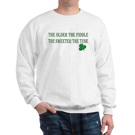 Irish saying .. Sweatshirt