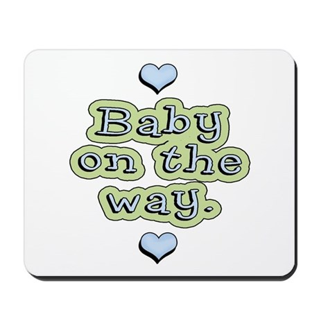 Baby On The Way Mousepad
