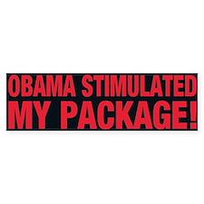 Obama Stimulated My Package! - Bumper Bumper Sticker