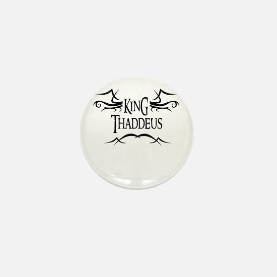 King Thaddeus Mini Button