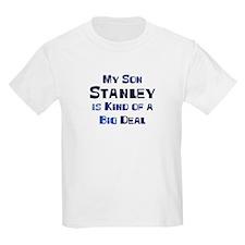 My Son Stanley T-Shirt