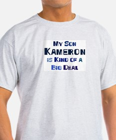 My Son Kameron T-Shirt