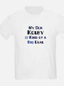 My Son Kolby T-Shirt