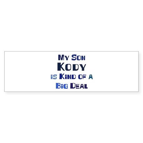 My Son Kody Bumper Sticker