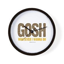 GOSH, whatever I wanna do ~  Wall Clock
