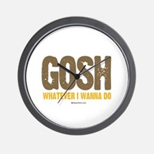 GOSH, whatever I wanna do ~  Wall Clock