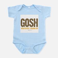 GOSH, whatever I wanna do ~  Infant Creeper
