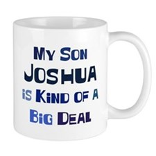 My Son Joshua Mug