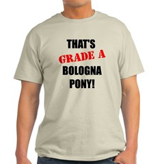 That's Grade A T-Shirt