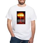 Atomic Bomb: Oppenheimer White T-Shirt