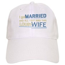 Lousy Wife Baseball Cap