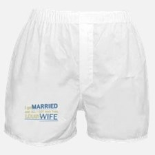 Lousy Wife Boxer Shorts