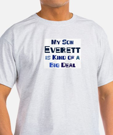 My Son Everett T-Shirt