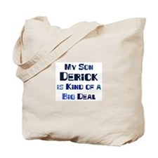 My Son Derick Tote Bag