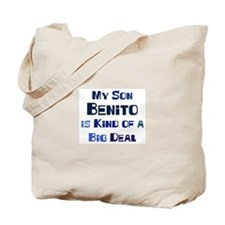 My Son Benito Tote Bag