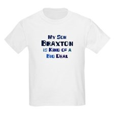 My Son Braxton T-Shirt