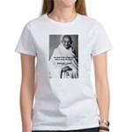 Loyalty to Cause: Gandhi Women's T-Shirt