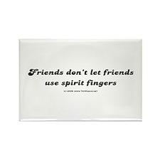 Friends Don't Let... Rectangle Magnet