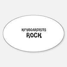 KEYBOARDISTS ROCK Oval Decal