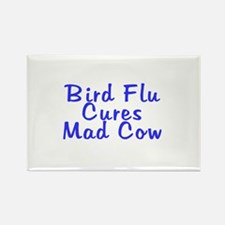 H5N1 Bird Flu Cures Mad Cow Rectangle Magnet