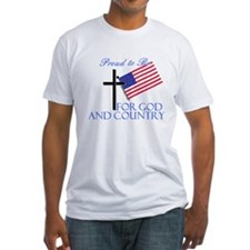 Proud to Be For God And Country Shirt