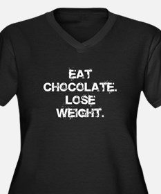 Eat Chocolate. Lose Weight. Women's Plus Size V-Ne