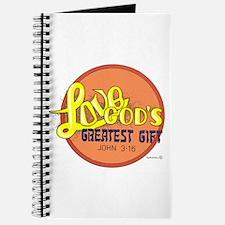 LOVE ... GOD'S GREATEST GIFT. Journal