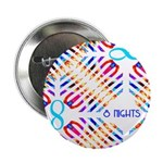 "Infinity 8 Nights 2.25"" Button (100 pack)"