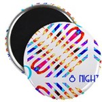 "Infinity 8 Nights 2.25"" Magnet (10 pack)"
