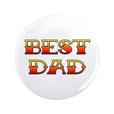 """Best Dad 3.5"""" Button"""
