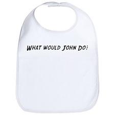 What would John do? Bib