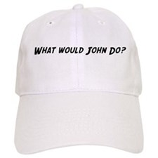 What would John do? Baseball Cap
