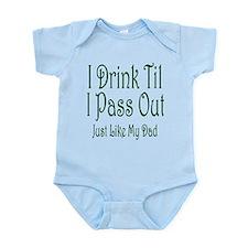 I Drink Til I Pass Out Infant Bodysuit