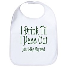 I Drink Til I Pass Out Bib